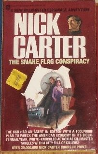 The Snake Flag Conspiracy by NICK CARTER Killmaster Espionage Adventure 1976