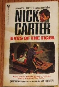 Eyes of the Tiger by NICK CARTER Killmaster Spy Chiller 1973