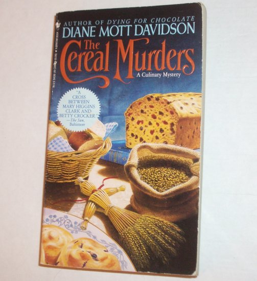 The Cereal Murders by Diane Mott Davidson A Cozy Culinary Mystery 1994