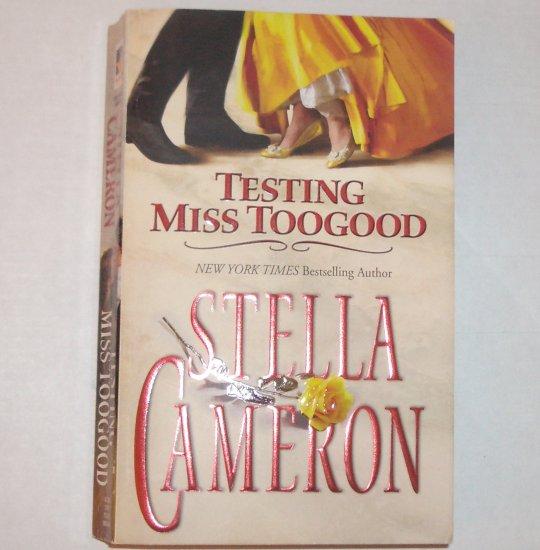 Testing Miss Toogood by STELLA CAMERON Historical Regency Romance 2005