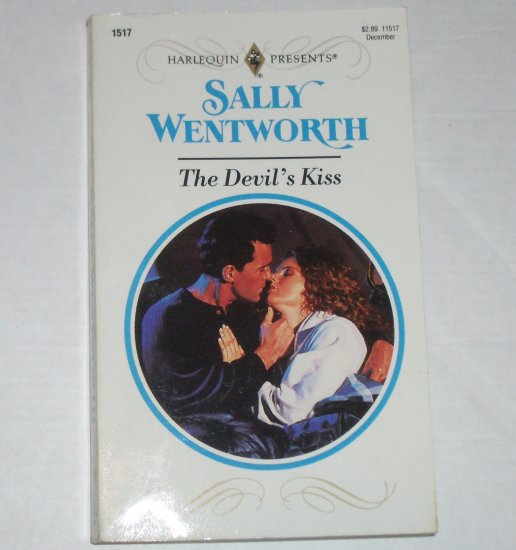 The Devil's Kiss by SALLY WENTWORTH Harlequin Presents 1517 Dec92