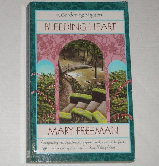 Bleeding Heart by MARY FREEMAN A Gardening Mystery Berkley Prime Crime 2000