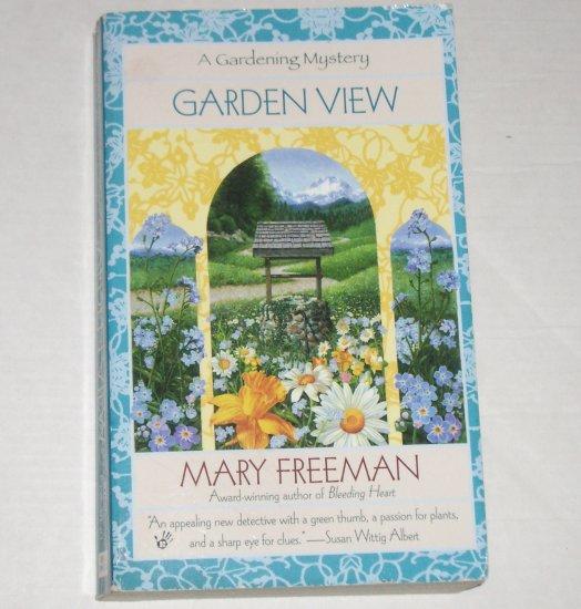 Garden View by MARY FREEMAN A Gardening Mystery Berkley Prime Crime 2002