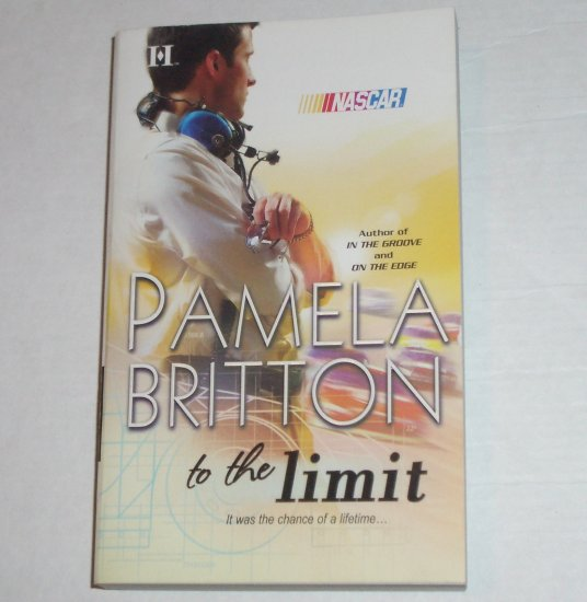 To the Limit by Pamela Britton Harlequin Nascar Romance 2007
