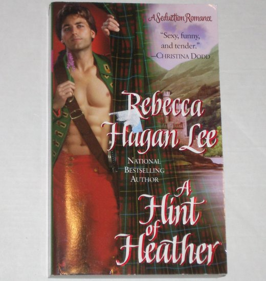 A Hint of Heather by Rebecca Hagan Lee Historical Scottish Romance 2000
