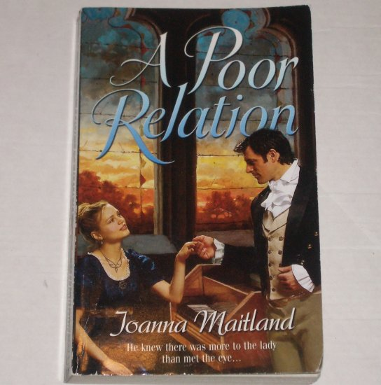 A Poor Relation by JOANNA MAITLAND Harlequin Historical Regency Romance 2004