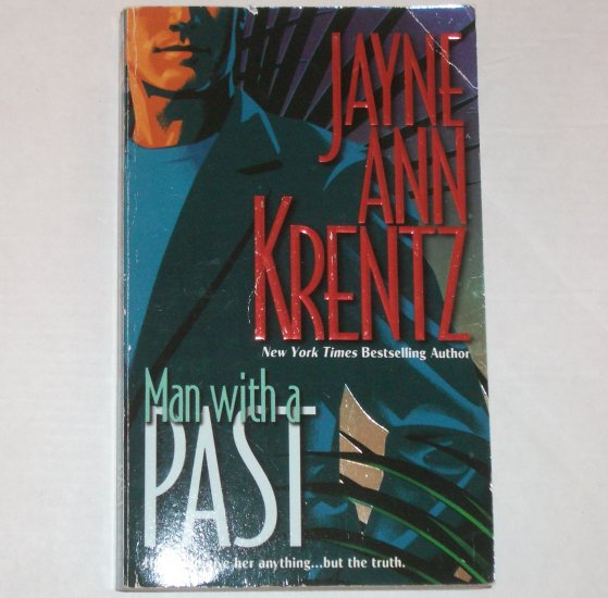 Man With a Past by JAYNE ANN KRENTZ Romance 1985