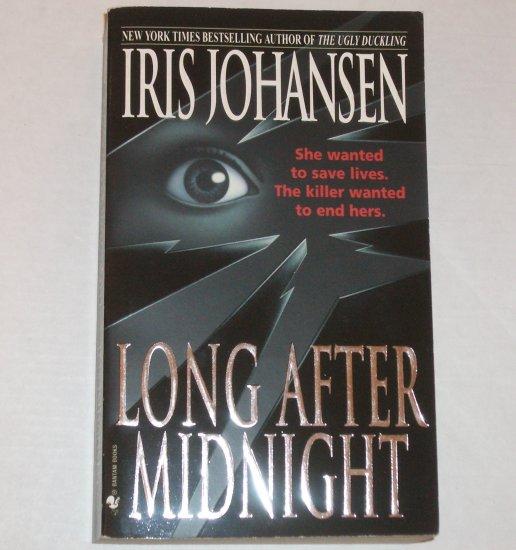 Long After Midnight by IRIS JOHANSEN Thriller 1997