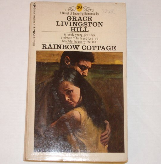 Rainbow Cottage by GRACE LIVINGSTON HILL Inspirational Romance No. 16 1969