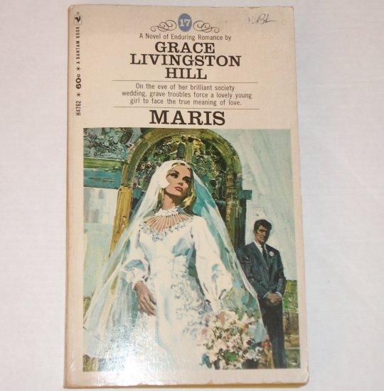 Maris by GRACE LIVINGSTON HILL Inspirational Romance No. 17 1969