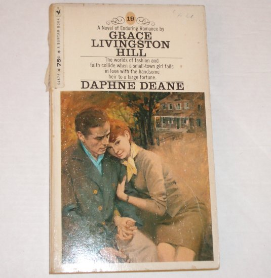 Daphne Deane by GRACE LIVINGSTON HILL Inspirational Romance No. 19 1970