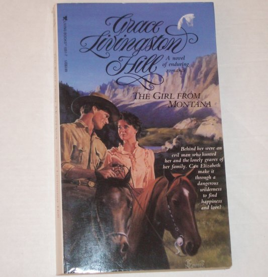 The Girl from Montana by GRACE LIVINGSTON HILL Inspirational Romance No. 66 1993