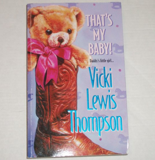 That's My Baby! by VICKI LEWIS THOMPSON 2000
