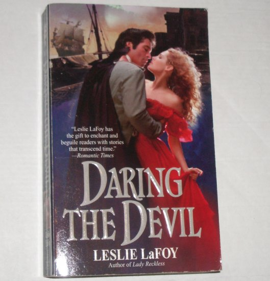 Daring the Devil by LESLIE LaFOY Historical Romance 1999