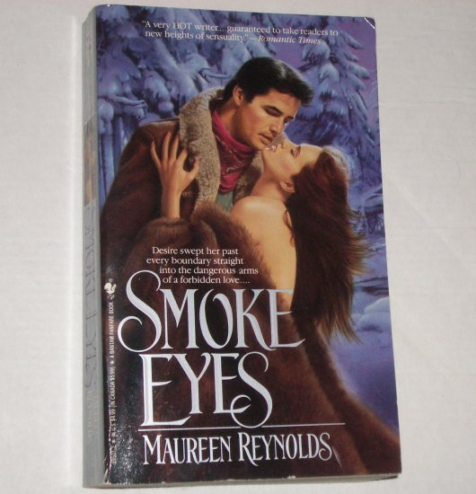 Smoke Eyes by MAUREEN REYNOLDS Historical Western Romance 1992