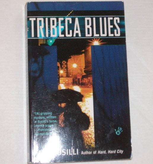 Tribeca Blues by JIM FUSILLI Berkley Prime Crime Mystery 2004 A Terry Orr Mystery