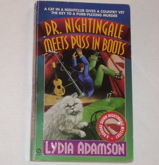Dr. Nightingale Meets Puss in Boots by LYDIA ADAMSON A Deirdre Quinn Nightingale Cozy Mystery 1997