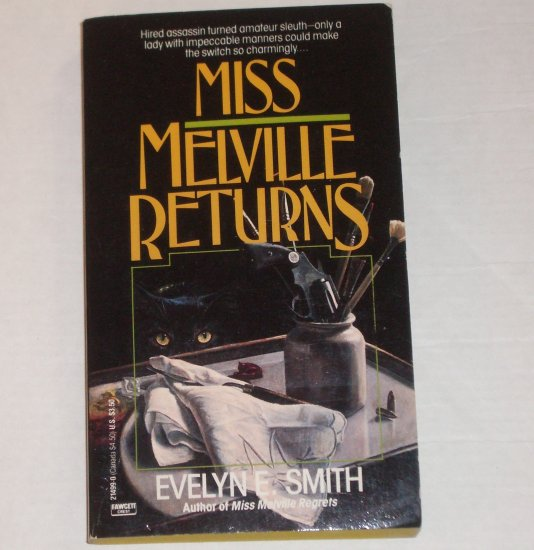 Miss Melville Returns by EVELYN E SMITH Mystery 1988
