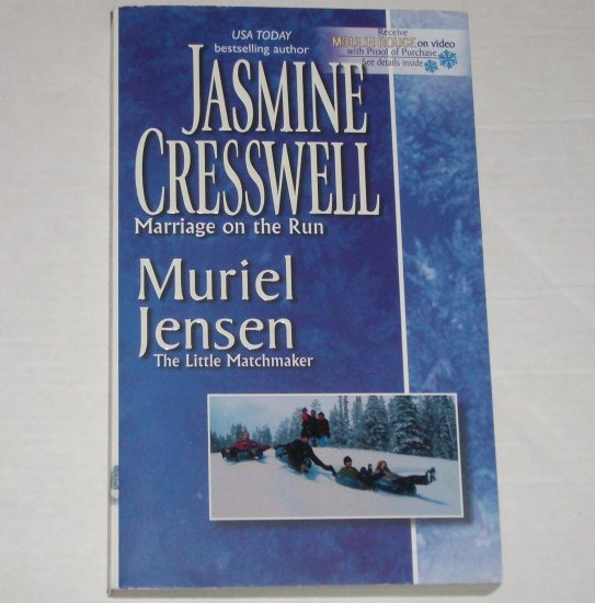 Marriage on the Run by JASMINE CRESSWELL, MURIEL JENSEN 2002