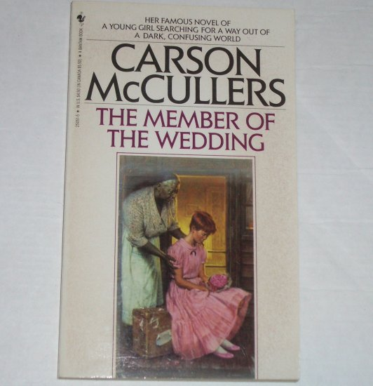 The Member of the Wedding by CARSON McCULLERS 1973
