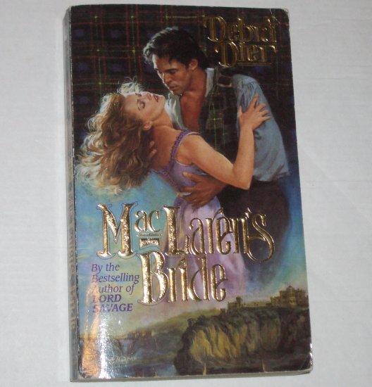 MacLaren's Bride by DEBRA DIER Historical Scottish Romance 1997