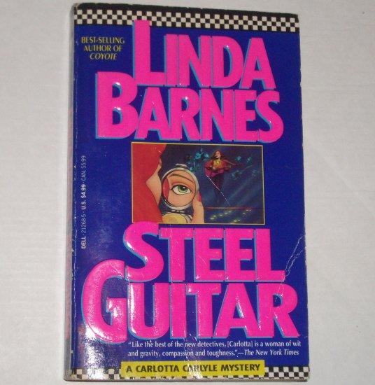 Steel Guitar by LINDA BARNES  A Carlotta Carlyle Cozy Mystery 1993