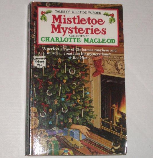 Mistletoe Mysteries Tales of Yuletide Murder CHARLOTTE MacLEOD, AARON ELKINS, ISAAC ASIMOV 1990
