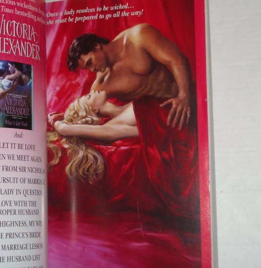 A Little Bit Wicked VICTORIA ALEXANDER Historical Romance 2007 Bachelor Last Man Standing Series