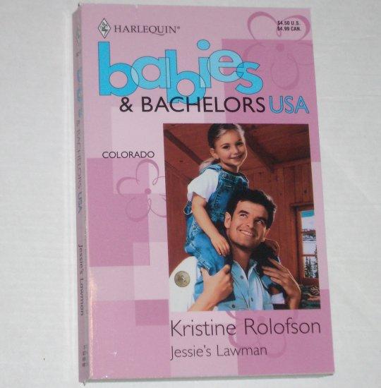 Jessie's Lawman by KRISTINE ROLOFSON Harlequin Babies & Bachelors USA Colorado 1995