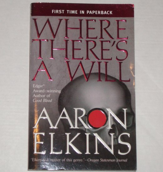 Where There's a Will by AARON ELKINS A Gideon Oliver Mystery 2006 Berkley Prime Crime