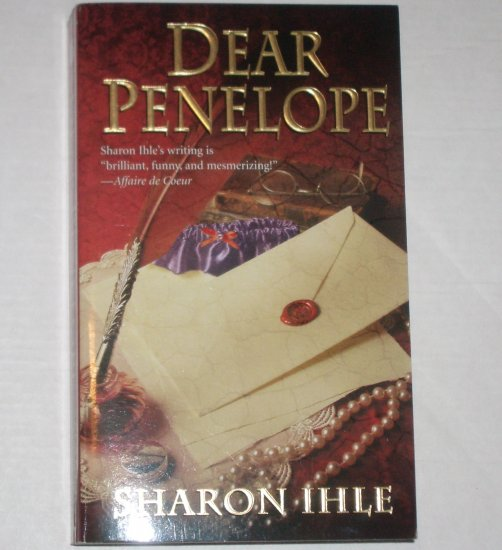 Dear Penelope by SHARON IHLE Turn of the Century Romance 2005