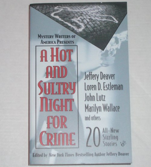 A Hot and Sultry Night for Crime by JEFFERY DEAVER, LOREN D ESTLEMAN, et al. Prime Crime 2003