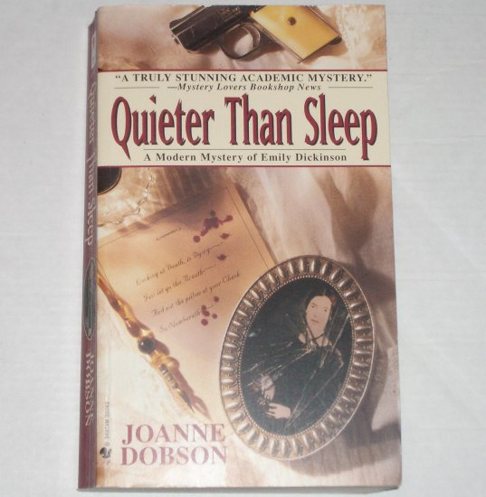 Quieter Than Sleep by JOANNE DOBSON A Karen Pelletier Cozy Mystery 1998
