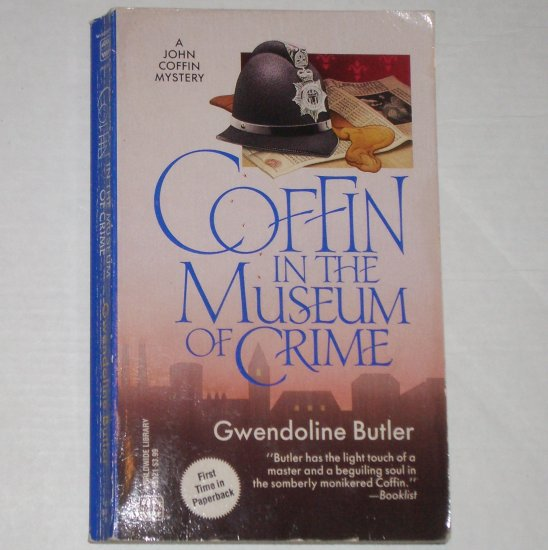 Coffin in the Museum of Crime by GWENDOLINE BUTLER A Detective John Coffin Mystery 1993