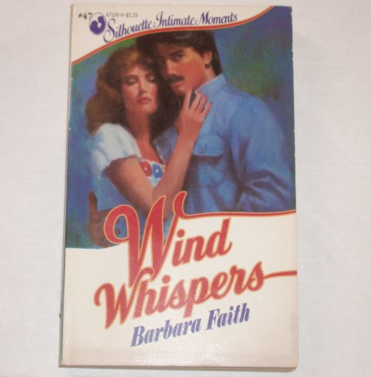 Wind Whispers by BARBARA FAITH Silhouette Intimate Moments No 47 1984