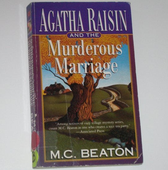 Agatha Raisin and the Murderous Marriage by M C BEATON Mystery 1997