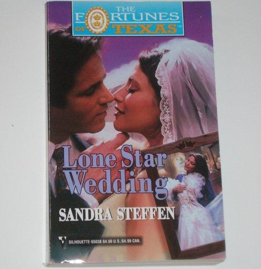 Lone Star Wedding by SANDRA STEFFEN Fortunes of Texas 1999