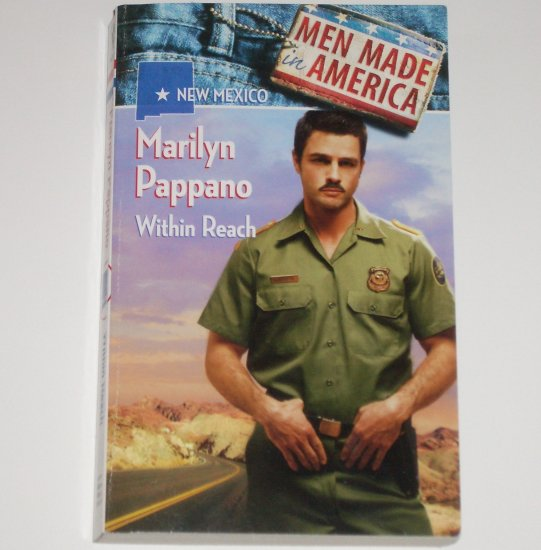 Within Reach by MARILYN PAPPANO Harlequin Men Made in America New Mexico 1993
