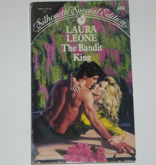 The Bandit King by LAURA LEONE Silhouette Special Edition 681 1991
