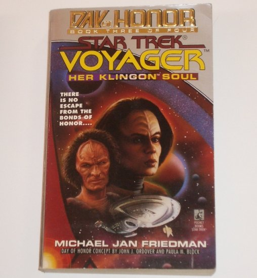 Her Klingon Soul Star Trek Voyager: Day of Honor by MICHAEL JAN FRIEDMAN