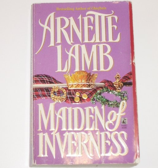 Maiden of Inverness by ARNETTE LAMB Medieval Scottish Romance 1995