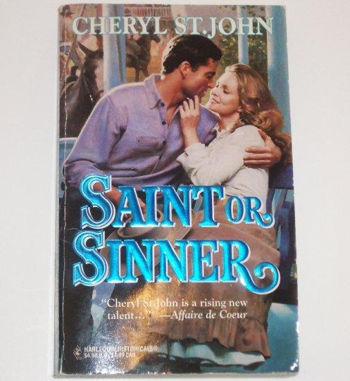 Saint or Sinner by CHERYL ST. JOHN Harlequin Historical Western No 288 1995