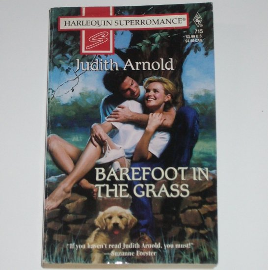 Barefoot in the Grass by JUDITH ARNOLD Harlequin SuperRomance 715 1996