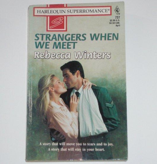 Strangers When We Meet by Rebecca Winters Harlequin SuperRomance 737 Apr97