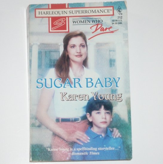 Sugar Baby by KAREN YOUNG Harlequin SuperRomance 712 1996 Women Who Dare series