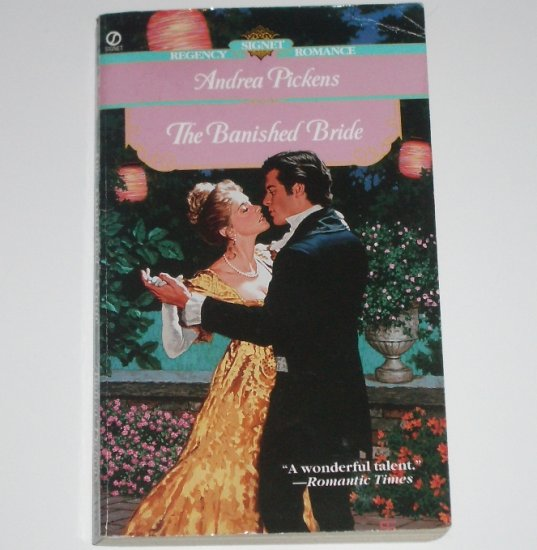 The Banished Bride by ANDREA PICKENS Slim Signet Historical Regency Romance 2002