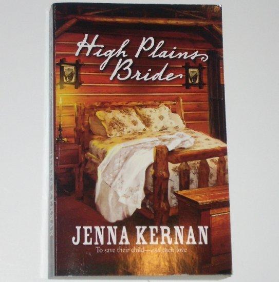 High Plains Bride by JENNA KERNAN Harlequin Historical Western Romance 2007