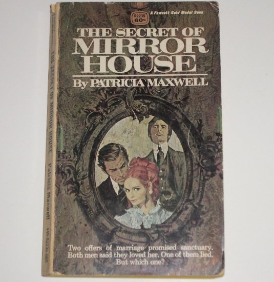 The Secret of Mirror House by PATRICIA MAXWELL Romantic Suspense 1970