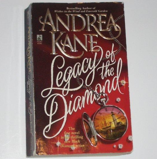 Legacy of the Diamond by ANDREA KANE Historical Regency Romance 1997 Black Diamond Series