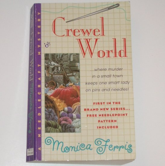 Crewel World by Monica Ferris A Cozy Needlepoint Mystery 1999 Prime Crime
